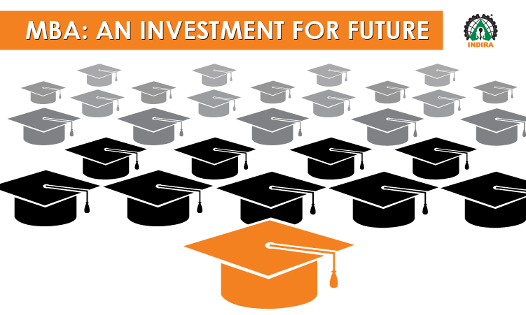 MBA: An investment for future