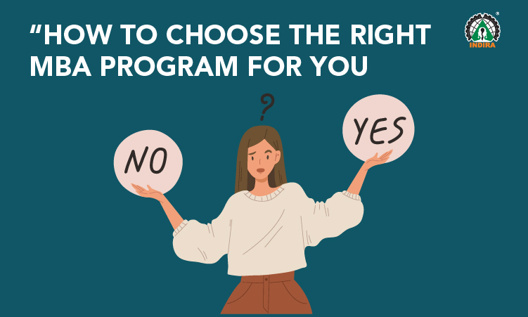 How to choose the right MBA Program for you