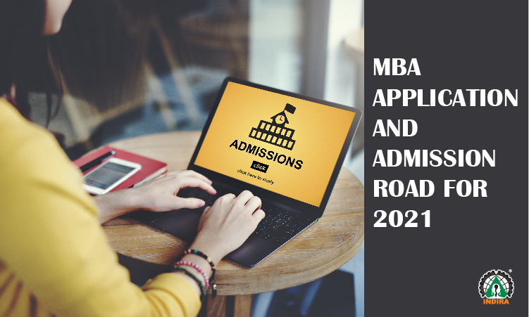 MBA application and admission road for 2021